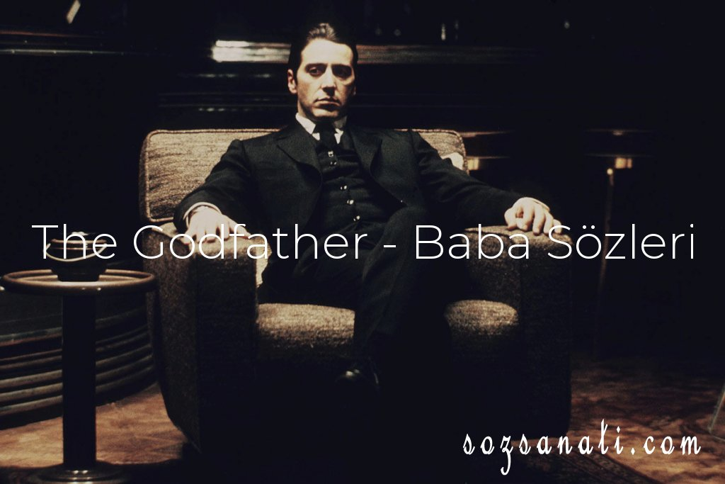 The Godfather - Baba Sözleri